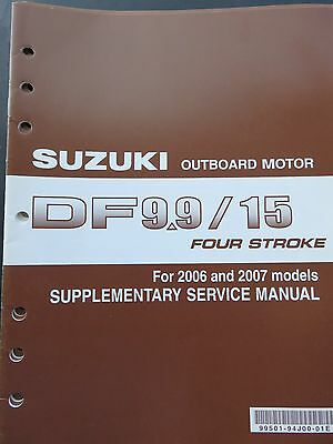 2006 2007 Suzuki Outboard DF 9.9 15 Four Stroke Service Repair Manual Supplement