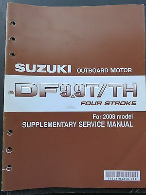 2008 Suzuki Outboard DF 9.9T/TH  Four Stroke Service Repair Manual Supplement