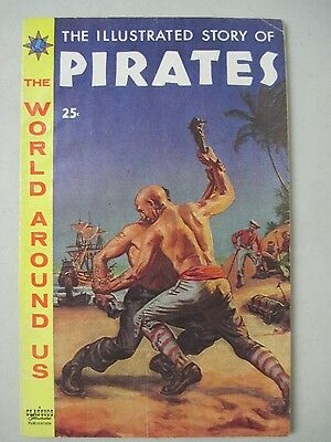 The World Around Us #7 The Illustrated Story Of Pirates 1959 Jay Disbrow Ingels