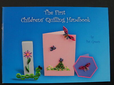 The Childrens Quilling Handbook