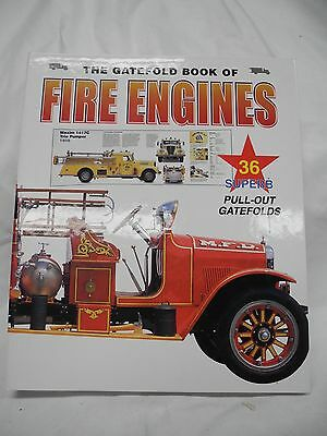 The Gatefold Book of Fire Engines - Clifford T. Jones, 1999