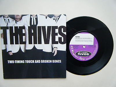 """THE HIVES 7"""" vinyl TWO-TIMING TOUCH & BROKEN BONES / Born To Cry EX COND"""