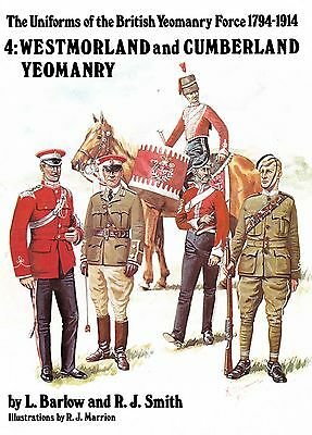 The Uniforms Of The British Yeomanry Force 1794 - 1914 Westmoreland & Cumberland