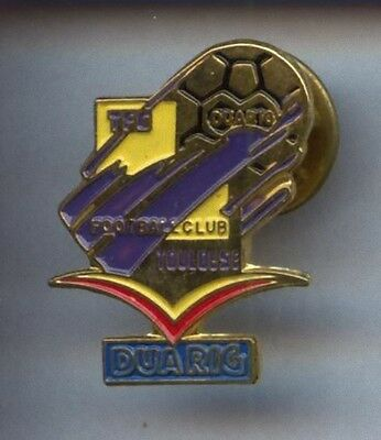 Rare Pins Pin's .. Football Soccer Duarig Toulouse ~1A