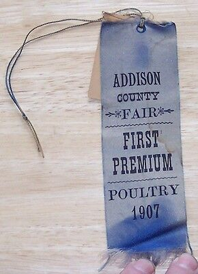 Addison County Fair First Premium Ribbon Poultry 1907 Vermont Co Fair history