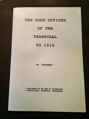 """The Post Offices of Transvaal to 1910, by """"Student"""""""