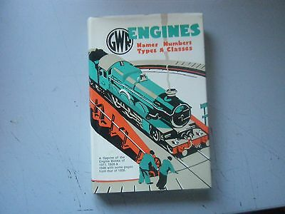 GWR Engines Names,Numbers,Types & Classes,REPRINT of 1911,1928 & 1946