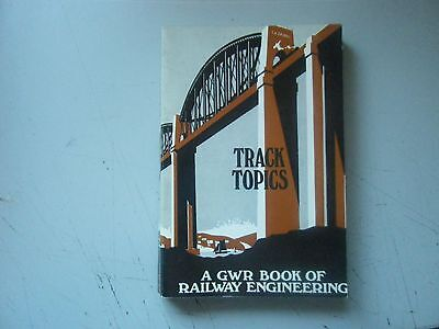 Track Topics by W G Chapman GWR,1971 REPRINT