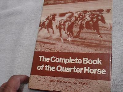 The complete book of the quarter horse