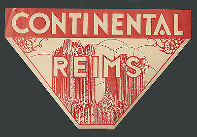 Hotel Continental REIMS France - vintage luggage label