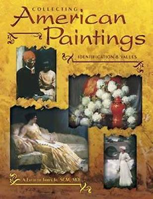 Collector Reference: American Art Paintings Authenticate Choose Buy & Value