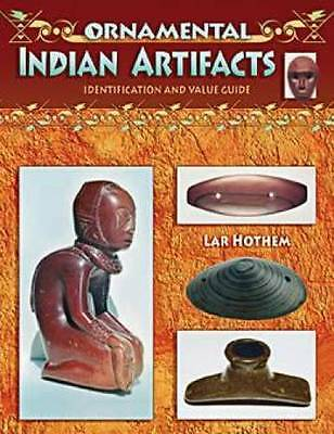 Hothem's Native American Indian Artifacts Book