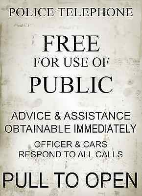 "POLICE TELEPHONE BOX ASSISTANCE  METAL SIGN  8""x6"