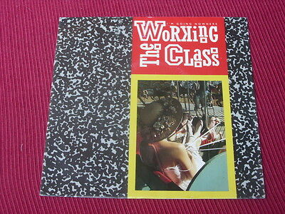 """The Working Class:  I'm Going Nowhere promo  Near Mint  7"""""""