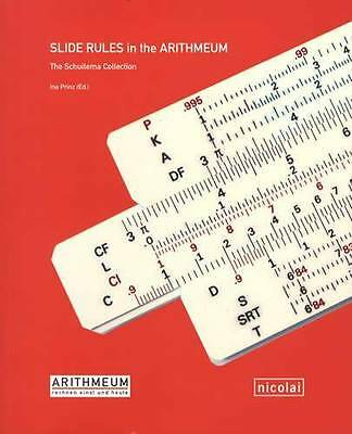 Vintage Slide Rules for Calculating: The Schuitema Collection w Examples, Dates