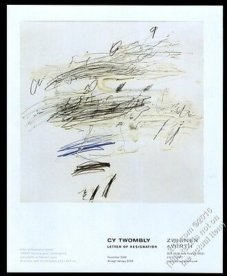 2002 Cy Twombly Letter of Resignation art NYC gallery vintage print ad
