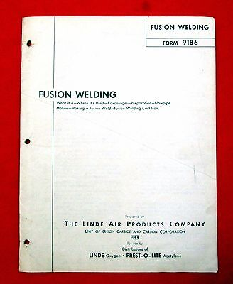 1950 Linde Air Products Fusion Welding Instruction Manual msu4