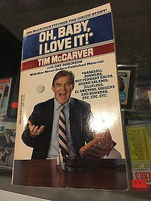 Tim Mccarver Announcer Phillies Cardinals ''oh Baby I Love It''  Signed Book