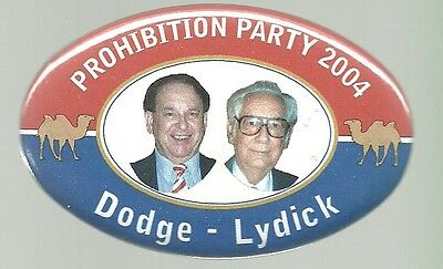 Dodge And Lydick Prohibition Party Political Oval Campaign Pin Jugate