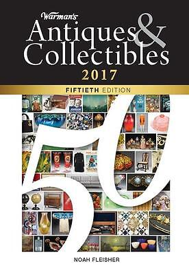 2017 Warmans Antiques & Collectibles 50th Ed Collector Price Guide - Krause
