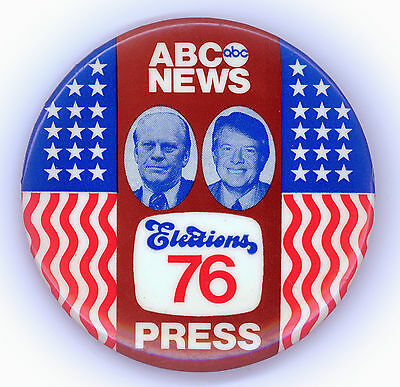 "~ "" ABC NEWS - ELECTION '76 / PRESS "" ~ Media Member Button"