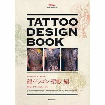 Tattoo Design Book #07 Dragon & Sacred Beast Issue (Japanese Edition) Various