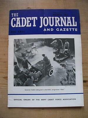 The Cadet Journal and Gazette- Army Cadet Force Magazine March 1961