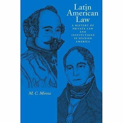 Latin American Law: A History of Private Law and Instit -  NEW Paperback, 2004 2
