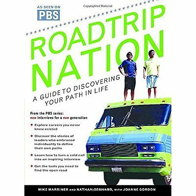 Roadtrip Nation: A Guide to Discovering Your Path in Li - Paperback NEW Marriner