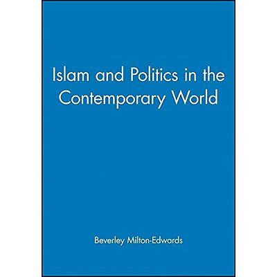 Islam and Politics in the Contemporary World - MiltonEdwards,  NEW Paperback 16