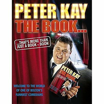 The Book That's More Than Just a Book - Paperback NEW Peter Kay 2011-09-15