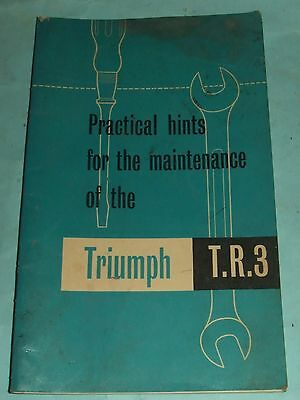 Triumph T.R. 3 Maintenance Hints Manual Fifth Edition, First Printing c1950s.