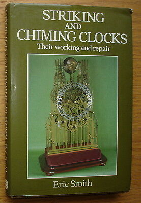 Striking And Chiming Clocks. Their Working And Repair. Eric Smith. 192 pages