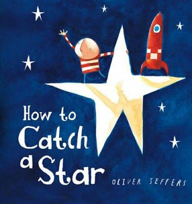 How to Catch a Star by Oliver Jeffers 9780007549221 (Board book, 2014)