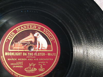 """12""""- Marek Weber Orch: Wine, Women and Song/ Moonlight on the Alster - 1928 - UK"""