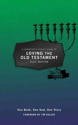 A Christian's Pocket Guide to Loving the Old Testament One Book... 9781781915806