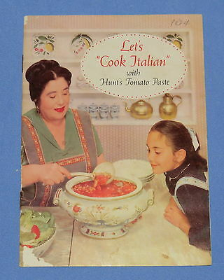 'Let's Cook Italian' with Hunt's Tomato Paste vintage 1960 advertising cookbook