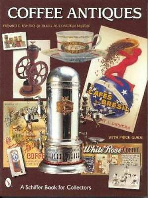 Coffee Antiques Price Guide Roaster Grinders Signs Tins
