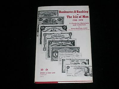 Ernest Quarmby Banknotes & Banking In The Isle Of Man. Spink 1971