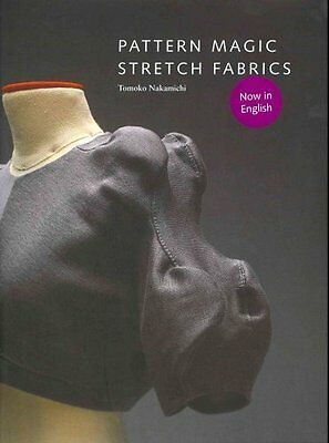 Pattern Magic Stretch Fabrics by Tomoko Nakamichi 9781856698276