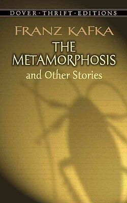 The Metamorphosis and Other Stories by Franz Kafka 9780486290300