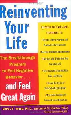 Reinventing Your Life: How to Break Free from Negative  - Paperback NEW Young, J