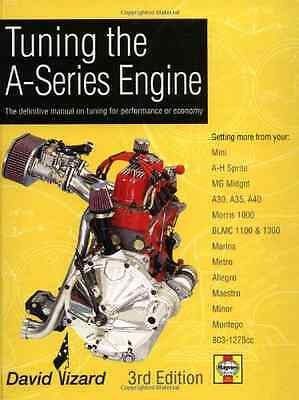 Tuning the A-Series Engine: The Definitive Manual on Tu - Hardcover NEW Vizard,