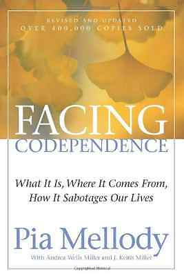 Facing Codependence: What It Is. Where It Comes From. H - Paperback NEW Mellody,