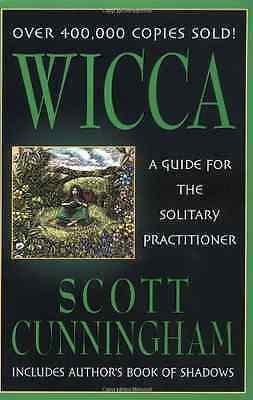 Wicca: A Guide for the Solitary Practitioner (Llewellyn - Paperback NEW Cunningh