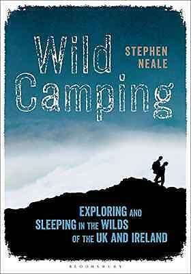 Wild Camping - Paperback NEW Neale, Stephen 2015-05-07