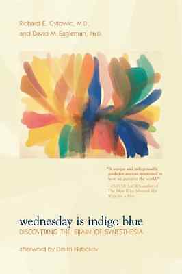Wednesday Is Indigo Blue: Discovering the Brain of Syne - Paperback NEW Richard