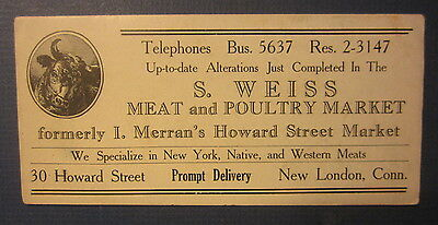Old Vintage S. WEISS Meat & Poultry Market - Advertising BLOTTER - New London CT