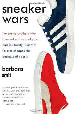 Sneaker Wars: The Enemy Brothers Who Founded Adidas and - Paperback NEW Smit, Ba