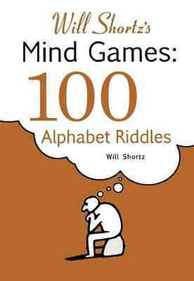 Will Shortz's Presents Mind Games: 100 Alphabet Riddles - Paperback NEW Will Sho